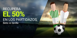 Recupera el 50% en los partidazos Betis v Sevilla en Luckia