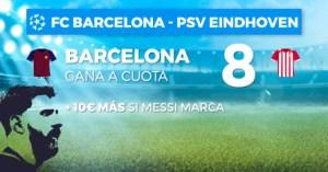 Megacuota 8.0+goleador Champions Barcelona v Psv Eindhoven en Paston
