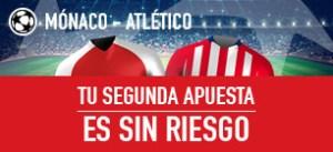 Monaco v Atletico,tu segunda apuesta sin riesgo en Sportium