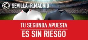 Sevilla v R.Madrid segunda apuesta sin riesgo en Sportium