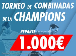 Torneo de combinadas Champions repartimos 1000€