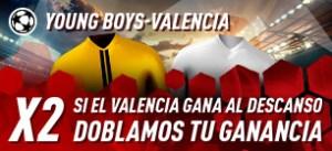 Y.Boys-Valencia si Valencia gana al descanso doblamos tus ganancias en Sportium