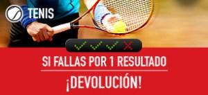 Tenis:si fallas por 1 resultado devolucion en Sportium