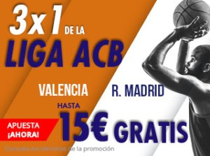 3 por 1 de la liga Acb Valencia-Madrid hasta 15€ gratis con Suertia