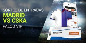 Sorteo entradas Madrid-CSKA palco vip en Luckia