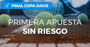 Final copa Davis primera apuesta sin riesgo en Paston
