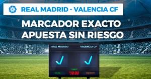 R.Madrid-Valencia marcador exacto apuesta sin riesgo en Paston