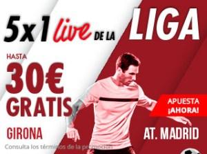 5 por 1 Live de la liga Girona-At Madrid hasta 30€ gratis con Suertia