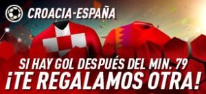 Croacia-España si hay gol despues del minuto 79¡te regalamos otra! en Sportium