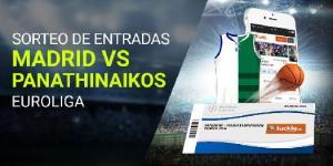 Sorteo entradas Madrid-Panathinaikos euroliga en Luckia