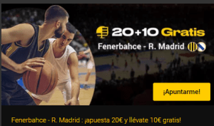 20+10 Fenerbahce-R.Madrid en Bwin