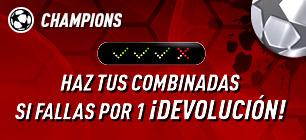 Champions haz tus combinadas si fallas por una devolucion en Sportium
