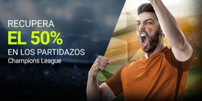 Recupera el 50% en los partidazos,Champions League en Luckia