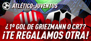 Atleti-Juventus 1º gol de Griezmann o Cr7,te regalamos otra en Sportium