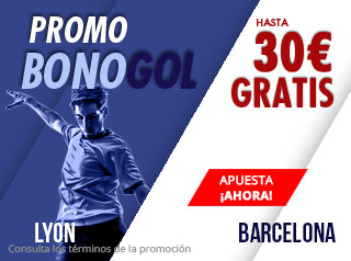 Promo bonogol Lyon-Barcelona gana hasta 30€ gratis con Suertia