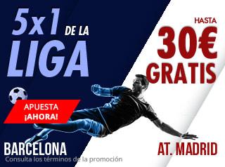 5X1 de la Liga Barcelona-At Madrid hasta 30€ gratis con Suertia