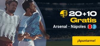 20+10 gratis Arsenal-Napoles en Bwin