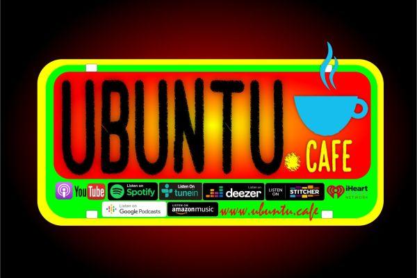 Ubuntu Café: ¿Por qué UBUNTU?
