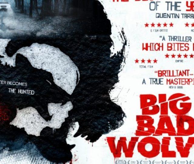 Filmax E Inopia Films Estrenaran En Cines Big Bad Wolves