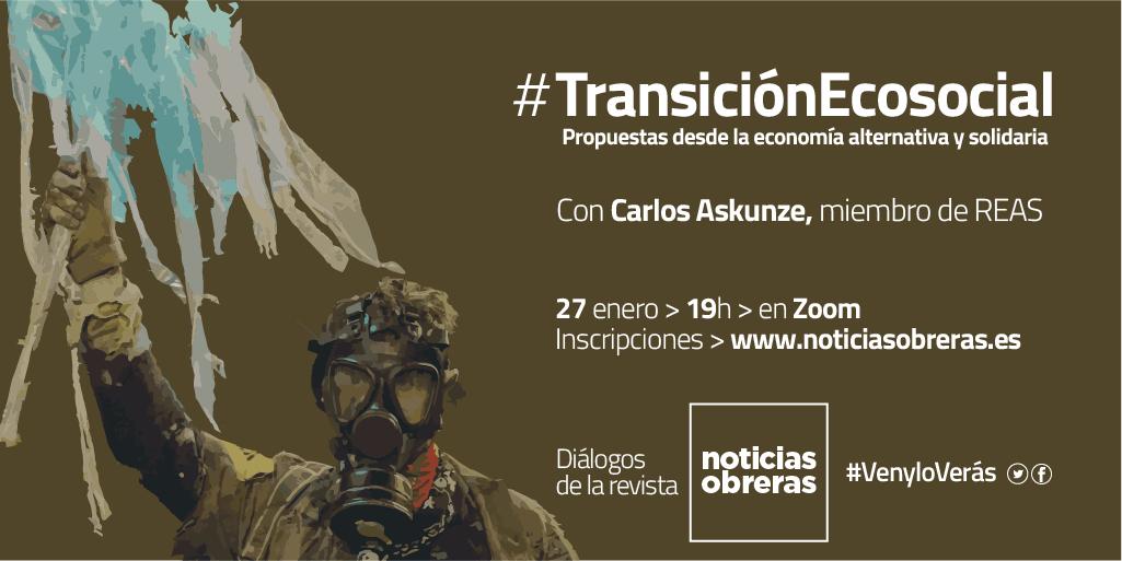 Diálogo #VenyloVerás: Propuestas para una #TransiciónEcosocial, con Carlos Askunze