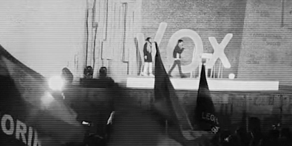 Vox: el retorno de la ultraderecha a la escena política