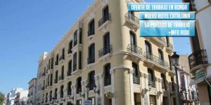 50 puestos de Trabajo para el nuevo hotel catalonia