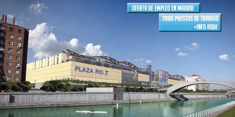 2000 puestos de Trabajo en el Centro Comercial Rio 2