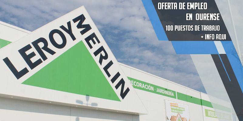 Leroy Merlin Ourense oferta empleo