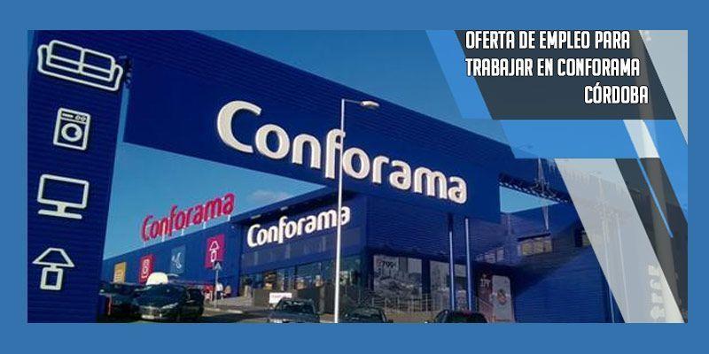 trabajar en Conforama Córdoba