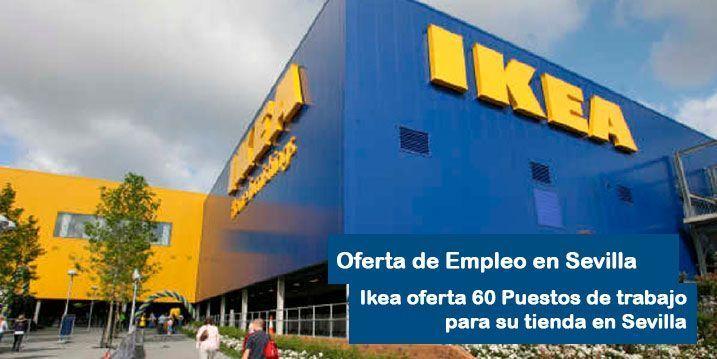 ikea en Sevilla Oferta 60 puestos de trabajo