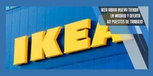 oferta de empleo Ikea Madrid
