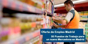 Oferta de empleo Mercadona Madrid Ayala