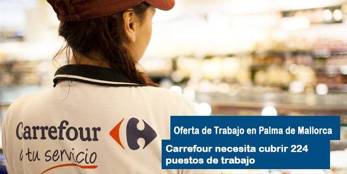 oferta de trabajo Carrefour Palma de Mallorca