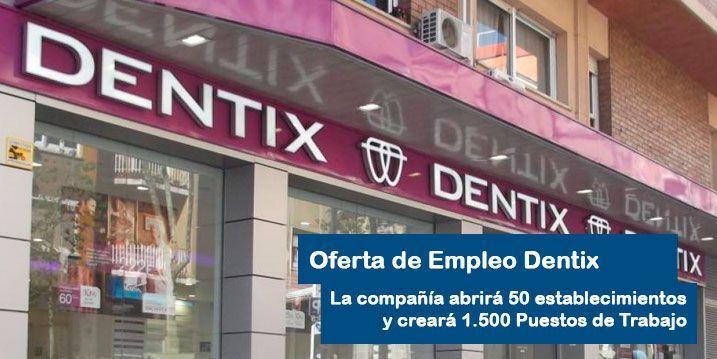 Oferta de Empleo en Dentix España