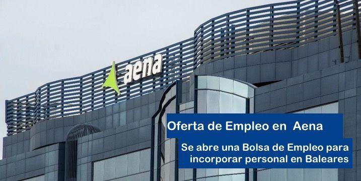 Bolsa de empleo en Baleares para trabajar en Aena