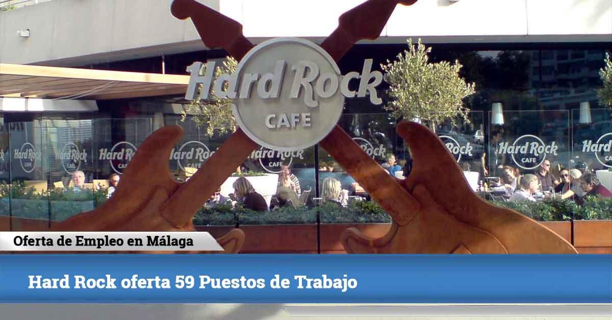 Hard Rock Oferta 59 Puestos De Trabajo En Málaga
