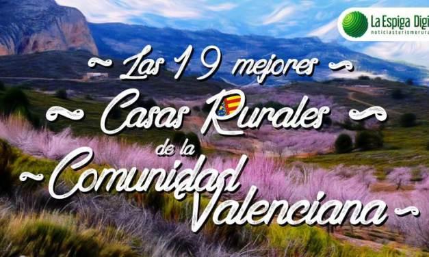 Las 19 Mejores Casas Rurales con encanto de la Comunidad Valenciana