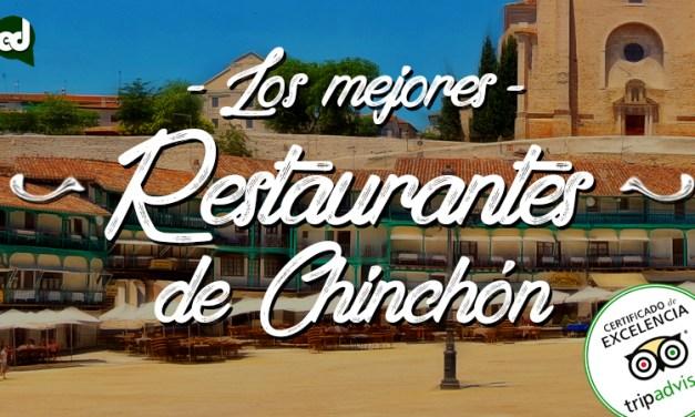 Los Mejores Restaurantes de Chinchón