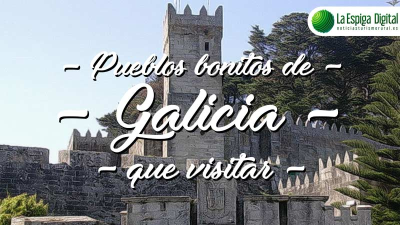 Pueblos bonitos de Galicia que visitar