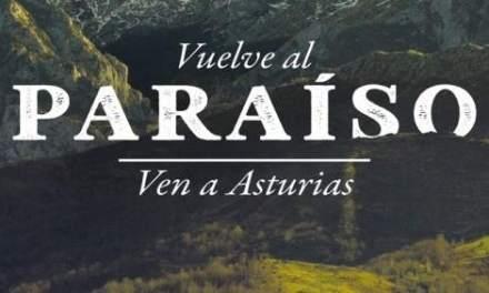 «Vuelve al paraíso» La nueva campaña turística de Asturias