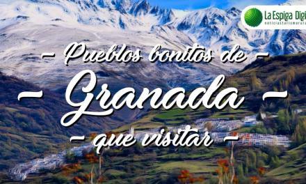 10 Pueblos Bonitos de Granada que visitar