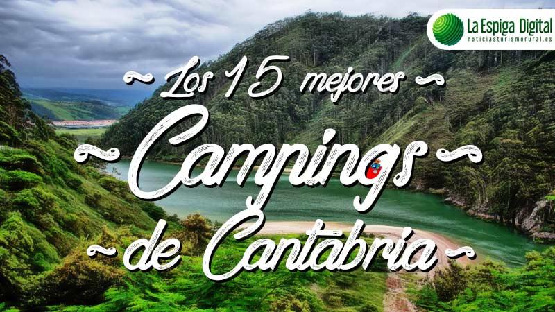 Los 15 Mejores Campings De Cantabria La Espiga Digital