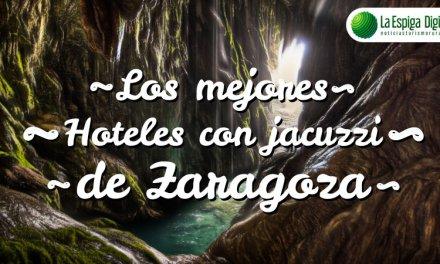 Los 10 Mejores Hoteles con Jacuzzi Privado en Zaragoza