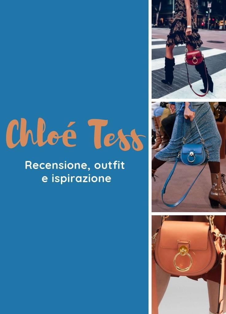 Chloé Tess Bag: recensione e ispirazioni