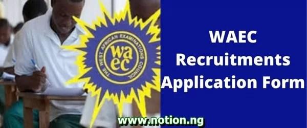 WAEC Recruitment 2021