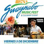 Este Viernes!!! Guaynabo Celebra Festival Musical y Culinario