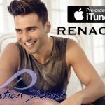 """""""Renacer"""" el nuevo álbum de Christian Daniel, disponible en iTunes para pre-orden"""