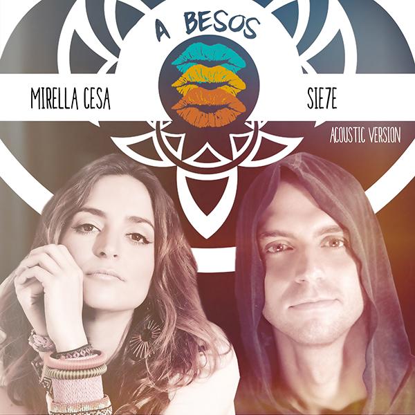 """Sie7e y Mirella Cesa...""""A besos"""""""