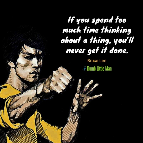 A Bruce Lee Quote To Get You Going - Not Just Seattle
