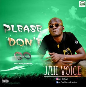 Jah Voice – Please DOnt Go